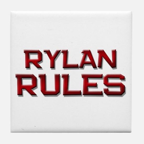 rylan rules Tile Coaster