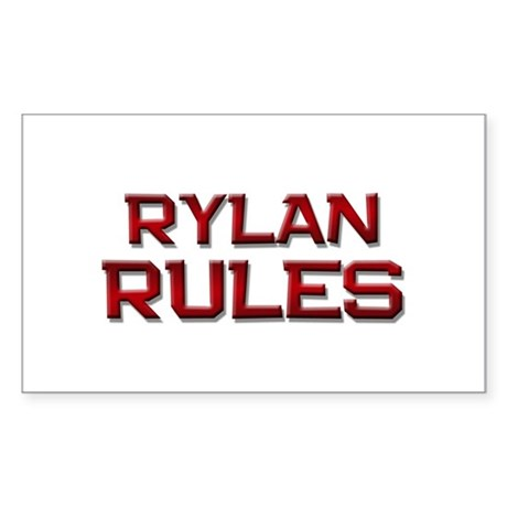 rylan rules Rectangle Sticker