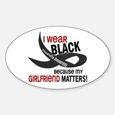 I Wear Black For My Girlfriend 33.2 Oval Decal