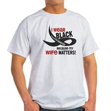 I Wear Black For My Wife 33.2 T-Shirt