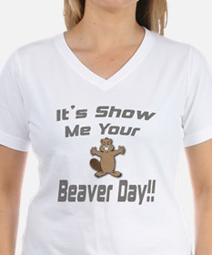 Show Me Your Beaver Day! Shirt