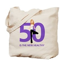 50 is the New Healthy Tote Bag