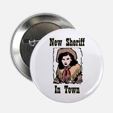 """New Sheriff"" 2.25"" Button"