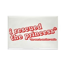 I Rescued the Princess... Rectangle Magnet
