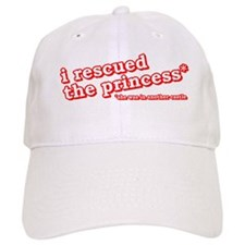 I Rescued the Princess... Baseball Cap