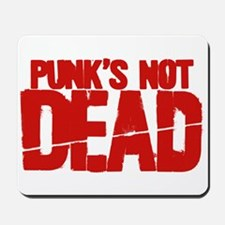 Punk's Not Dead Mousepad