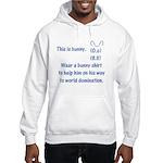 Wear a bunny shirt Hooded Sweatshirt