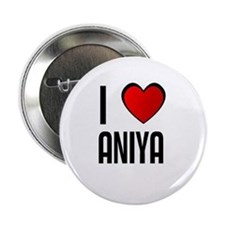 I LOVE ANIYA Button