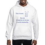 Kiss me to help bunny Hooded Sweatshirt