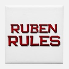 ruben rules Tile Coaster