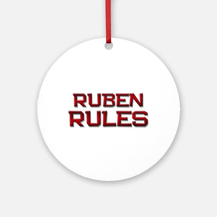 ruben rules Ornament (Round)