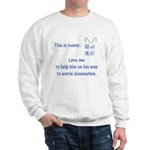Love me to help bunny Sweatshirt