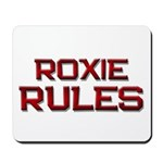 roxie rules Mousepad