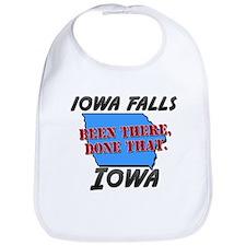 iowa falls iowa - been there, done that Bib