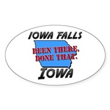iowa falls iowa - been there, done that Bumper Stickers
