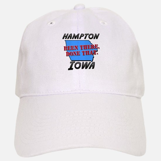 hampton iowa - been there, done that Baseball Baseball Cap