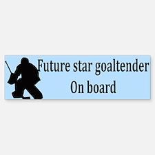 Future Goaltender Bumper Bumper Bumper Sticker