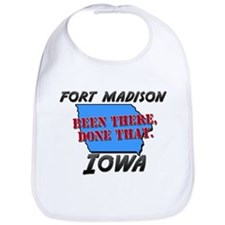 fort madison iowa - been there, done that Bib