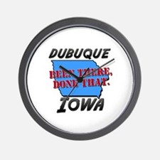 dubuque iowa - been there, done that Wall Clock