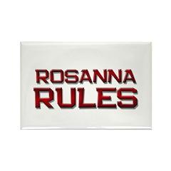 rosanna rules Rectangle Magnet