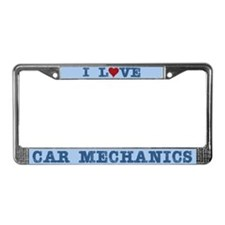 I Love Car Mechanics License Plate Frame
