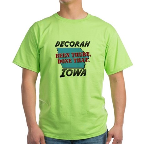 decorah iowa - been there, done that Green T-Shirt