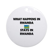 What Happens In RWANDA Stays There Ornament (Round