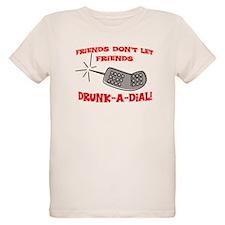 DRUNK-A-DIAL T-Shirt