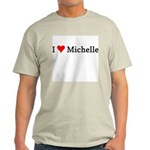I Love Michelle Ash Grey T-Shirt