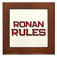 ronan rules Framed Tile