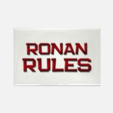 ronan rules Rectangle Magnet