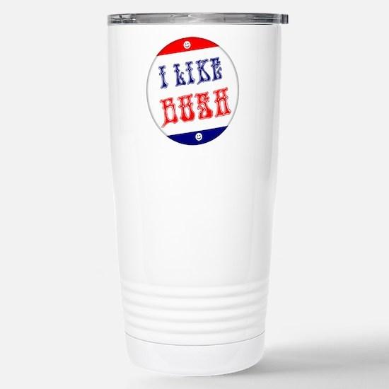 I Like Bush Stainless Steel Travel Mug