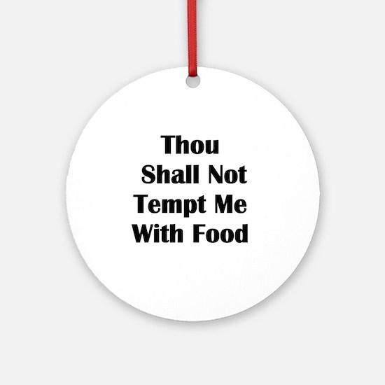 No Tempt Diet Ornament (Round)