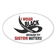 I Wear Black For My Sister 33.2 Oval Decal