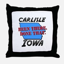 carlisle iowa - been there, done that Throw Pillow