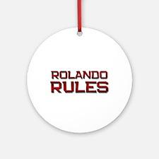 rolando rules Ornament (Round)