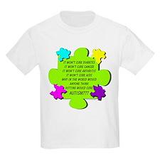 Hitting Won't Cure Autism! T-Shirt