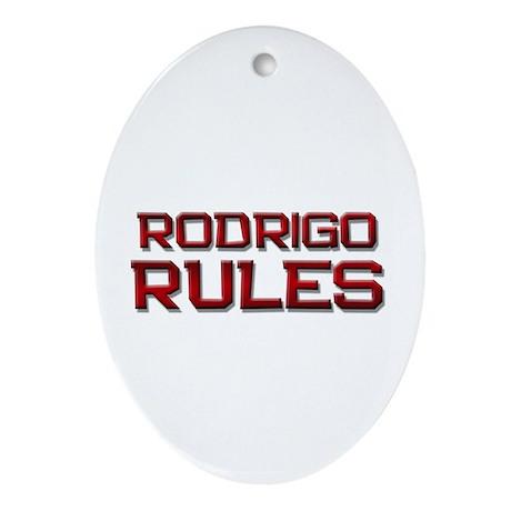 rodrigo rules Oval Ornament