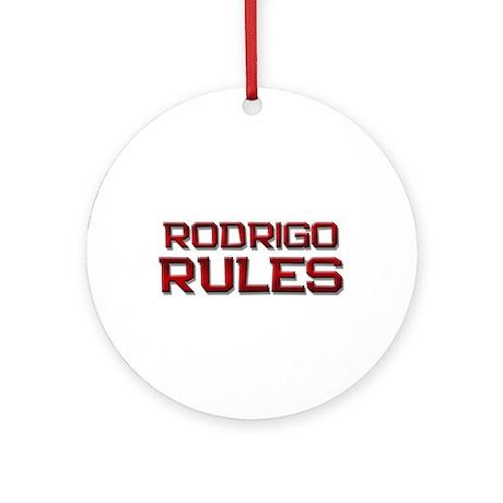 rodrigo rules Ornament (Round)