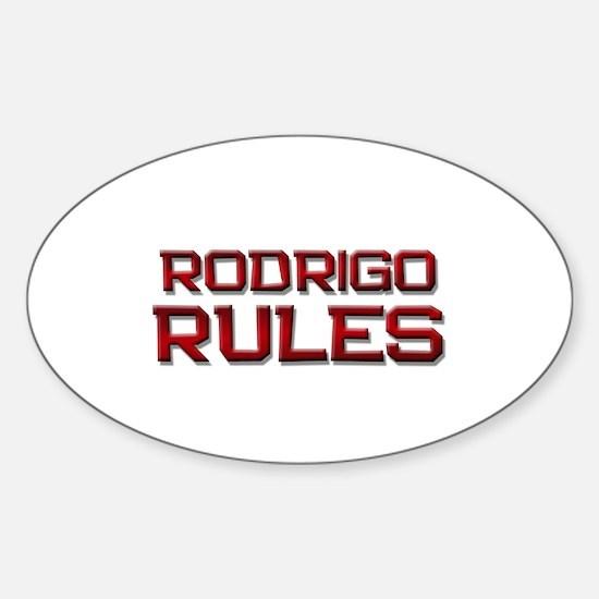 rodrigo rules Oval Decal