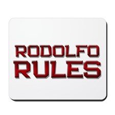 rodolfo rules Mousepad
