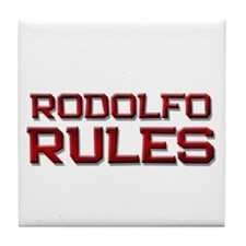 rodolfo rules Tile Coaster