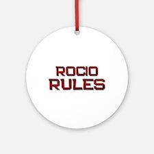 rocio rules Ornament (Round)