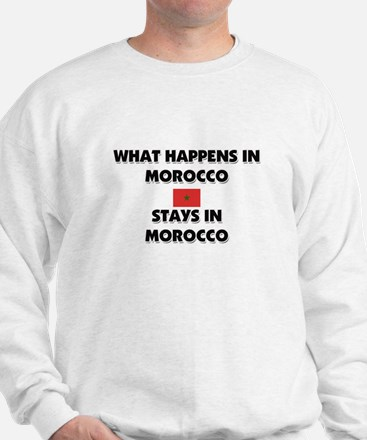 What Happens In MOROCCO Stays There Sweatshirt