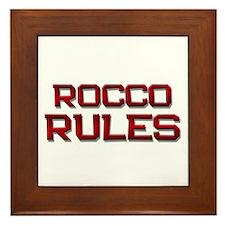 rocco rules Framed Tile