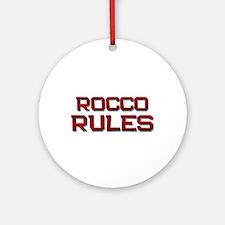 rocco rules Ornament (Round)