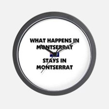 What Happens In MONTSERRAT Stays There Wall Clock