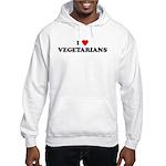 I Love VEGETARIANS Hooded Sweatshirt