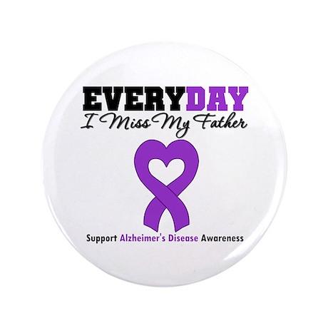 """Alzheimer's MissMyFather 3.5"""" Button (100 pack)"""