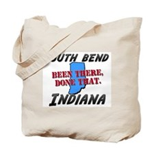 south bend indiana - been there, done that Tote Ba